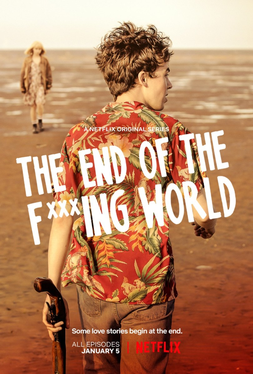 THE END OF THE F...ING WORLD