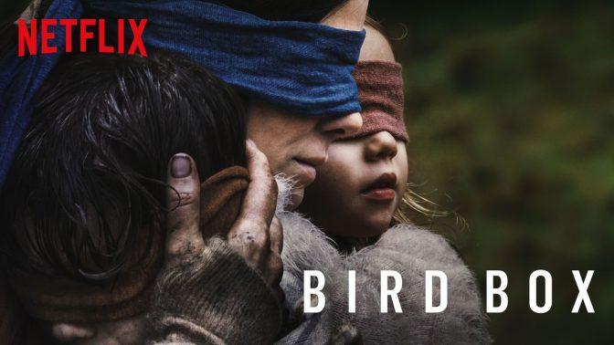"""""""Bird Box"""" avere il coraggio di non guardare."""